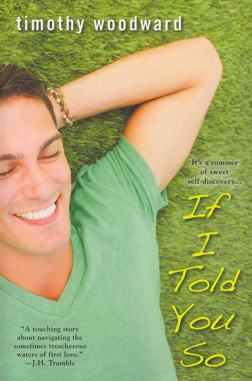If I Told You So By Woodward, Timothy